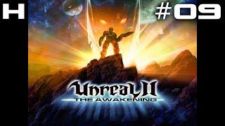 Unreal II The Awakening Walkthrough Part 09 [PC]