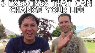 3 Best Exercises to Look, Feel and Perform Better in Life