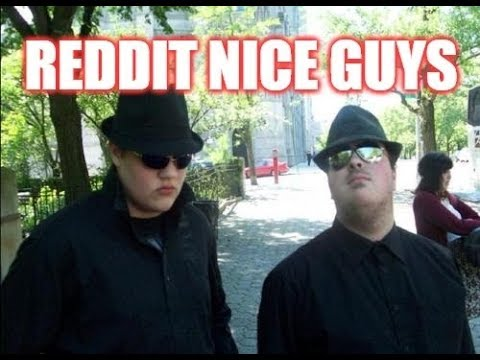 Reddit Nice Guys