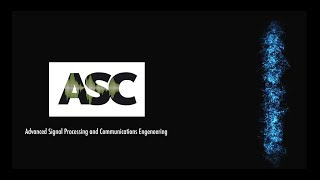 ASC - Advanced Signal Processing and Communications Engineering