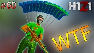 YOU CAN NOW PARACHUTE IN WITH AN AR... | H1Z1 KOTK - WTF Moments Ep. 60
