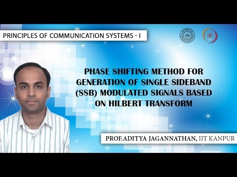 Lec 23 | Principles of Communication | Phase Shifting Method for SSB Signal Generation| IIT Kanpur