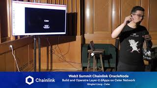 Chainlink Web3 Summit OracleNode: Build and Operate Layer-2 dApps on Celer Network