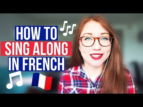 How I learn to sing French songs (for language learners)