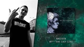Arczista - Wy***ane cały czas (official audio) | NIC DLA KAŻDEGO