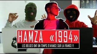 """""""La Belgique c'est comme les states ils ont 10 ans d'avance.."""" #Hamza #1994 (CHRONIQUE)"""