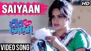 Saiyaan   Video Song   (तुझं तू माझं मी)Tujha Tu Majha Mi Marathi Movie   Lalit Prabhakar, Neha