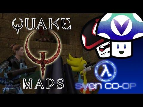 [Vinesauce] Vinny, Jen, & Mods - Sven Co-op: Quake 1 Maps