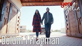 Yeni Gelin 1. Bölüm Fragman