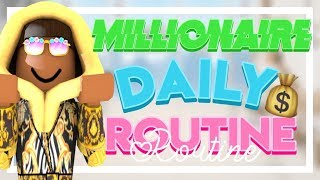 MILLIONAIRE DAILY ROUTINE 2019|| ROBLOX BLXBURG
