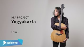 KLA PROJECT - YOGYAKARTA | FELIX IRWAN