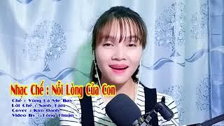 Nỗi Lòng Của Con   Nhạc Chế Vùng Lá Me Bay   Kim Oanh   Video Tống Thuận