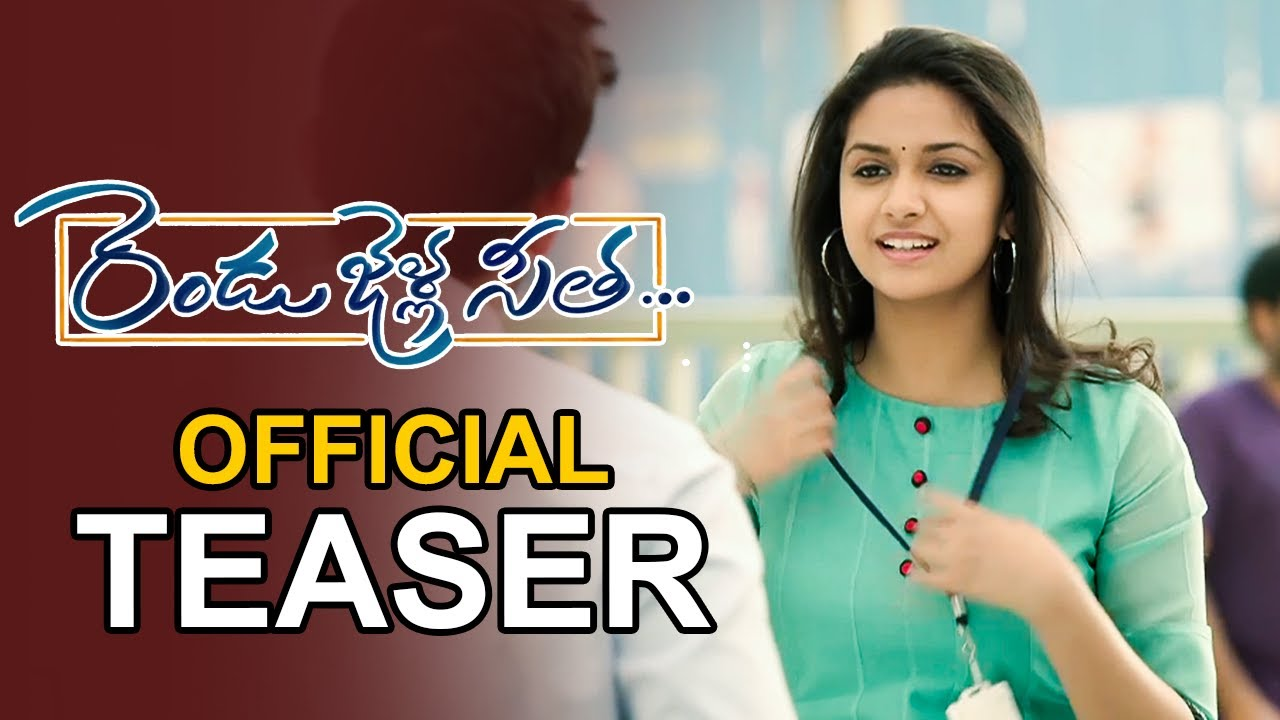 Download Rendu Jella Seetha Official Teaser   Keerthi Suresh   Nagababu Konidela  Filmyfocus.com