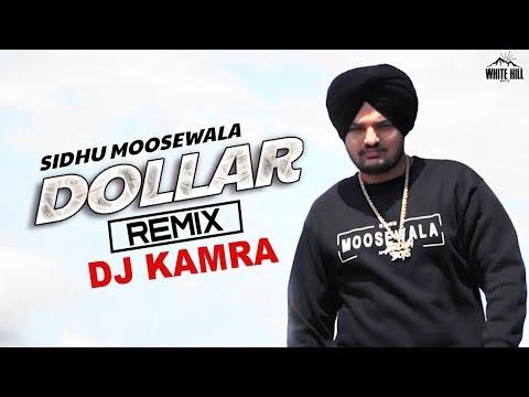 DOLLAR (Remix) Sidhu Moosewala | DJ Kamra | Byg Byrd | Latest Punjabi Song 2018 | New Punjabi Songs
