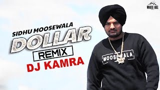 DOLLAR (Remix) Sidhu Moosewala | DJ Kamra | Byg Byrd | Latest Punjabi Song 2018 | New Punjabi Songs