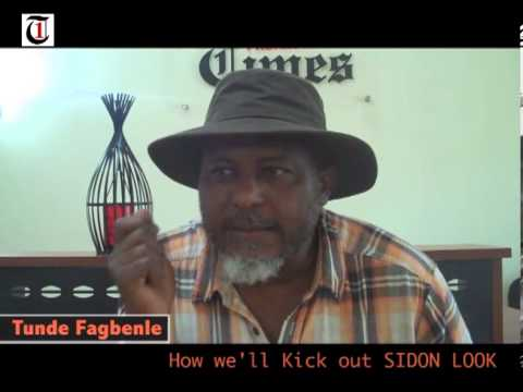 How we will Kick Out Sidon Look in Nigeria  Tunde Fagbenle