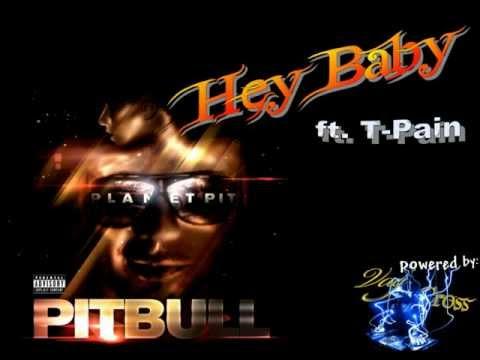 Hey Baby - (Planet Pit) - Pitbull