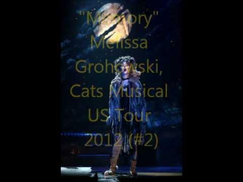 """Memory"" Melissa Grohowski, Cats Musical US Tour 2012"