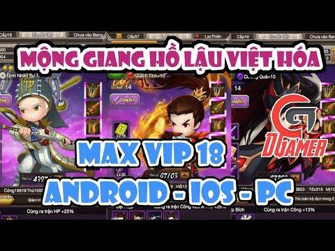 Mộng Giang Hồ Lậu Việt Hóa – Tặng Max VIP 18 (Vẫn Chơi Được Nhé) | DGamer TV