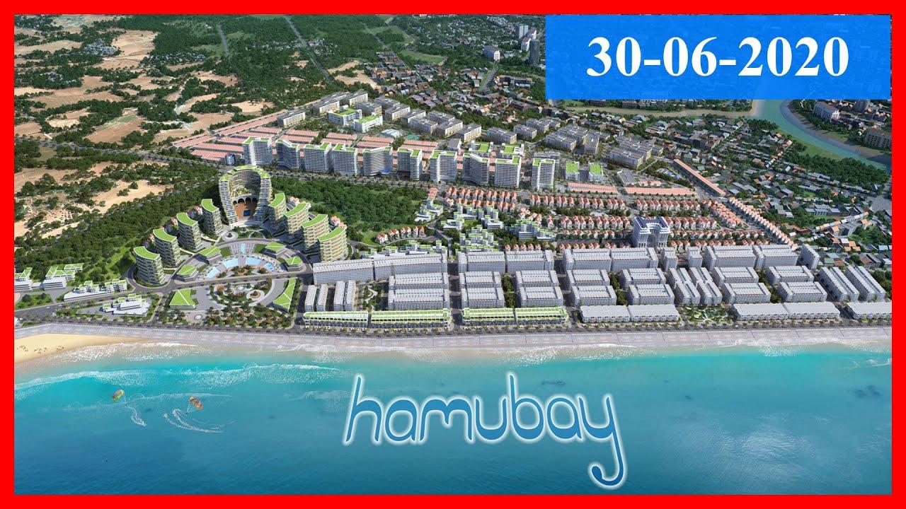Tiến độ dự án Hamubay Phan Thiết 30-06-2020 | Bất động sản Phan Thiết