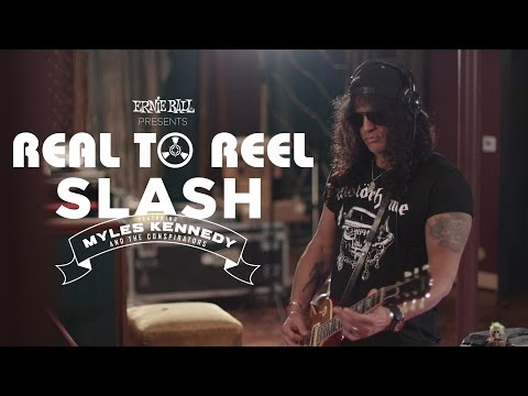 Ernie Ball Presents: Real To Reel with Slash featuring Myles