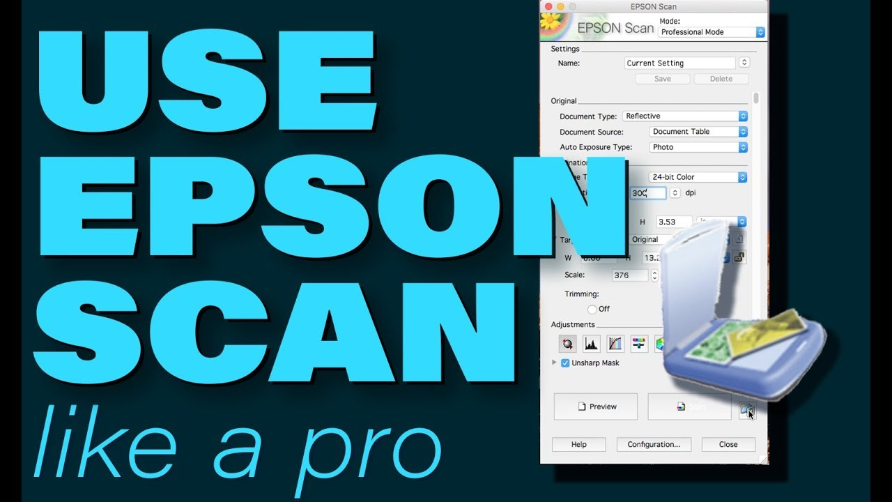 How to Use Epson Scan Like a Pro