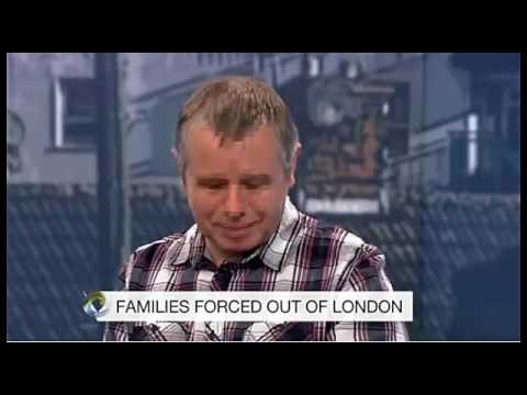 London's Rising Rents- families forced out of london - Social Cleansing