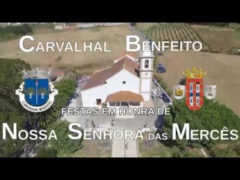 Festas de Carvalhal Benfeito 2016 - Em Honra da Nª Srª das Mercês