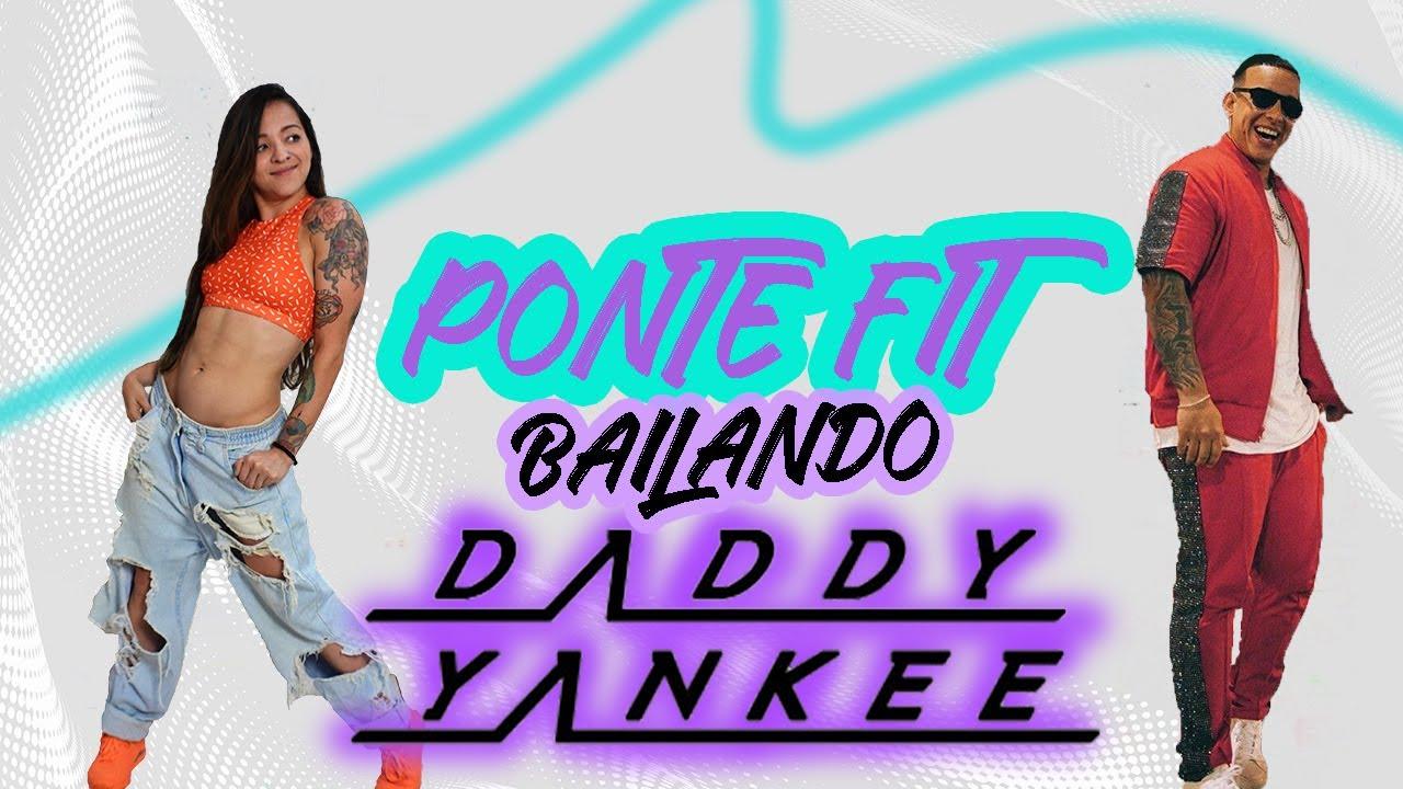 PONTE FIT BAILANDO: DADDY YANKEE. 1 hour dance class Zumba Fitness cardio dance - Natalia Vanq