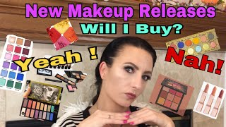 new makeup releases .. Will I buy ? Yeah! or Nah ! #4