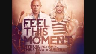 PITBULL FEAT. CHRISTINA AGUILERA- FEEL THIS MOMENT (BEST AUDIO QUALITY!) NEW 2013 AND HQ