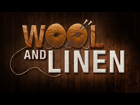 Wool and Linen - 119 Ministries