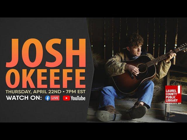 Josh Okeefe: Online Concert