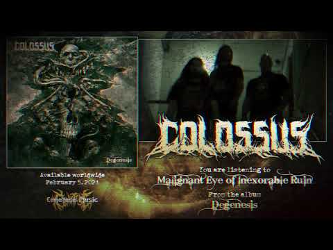 Colossus - Malignant Eye Of Inexorable Ruin