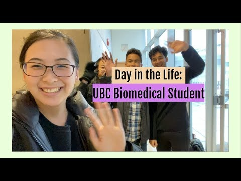 Day in Life: UBC Biomedical Engineering Student