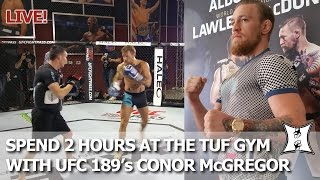 """LIVE: """"The Notorious"""" Conor McGregor 2hr TUF Gym UFC 189 Workout  + Media Q&A"""