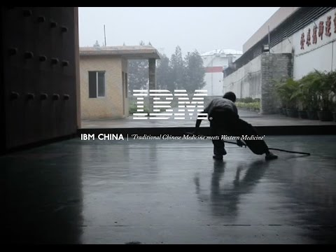 IBM China | 'Traditional Chinese Medicine meets Western Medicine'