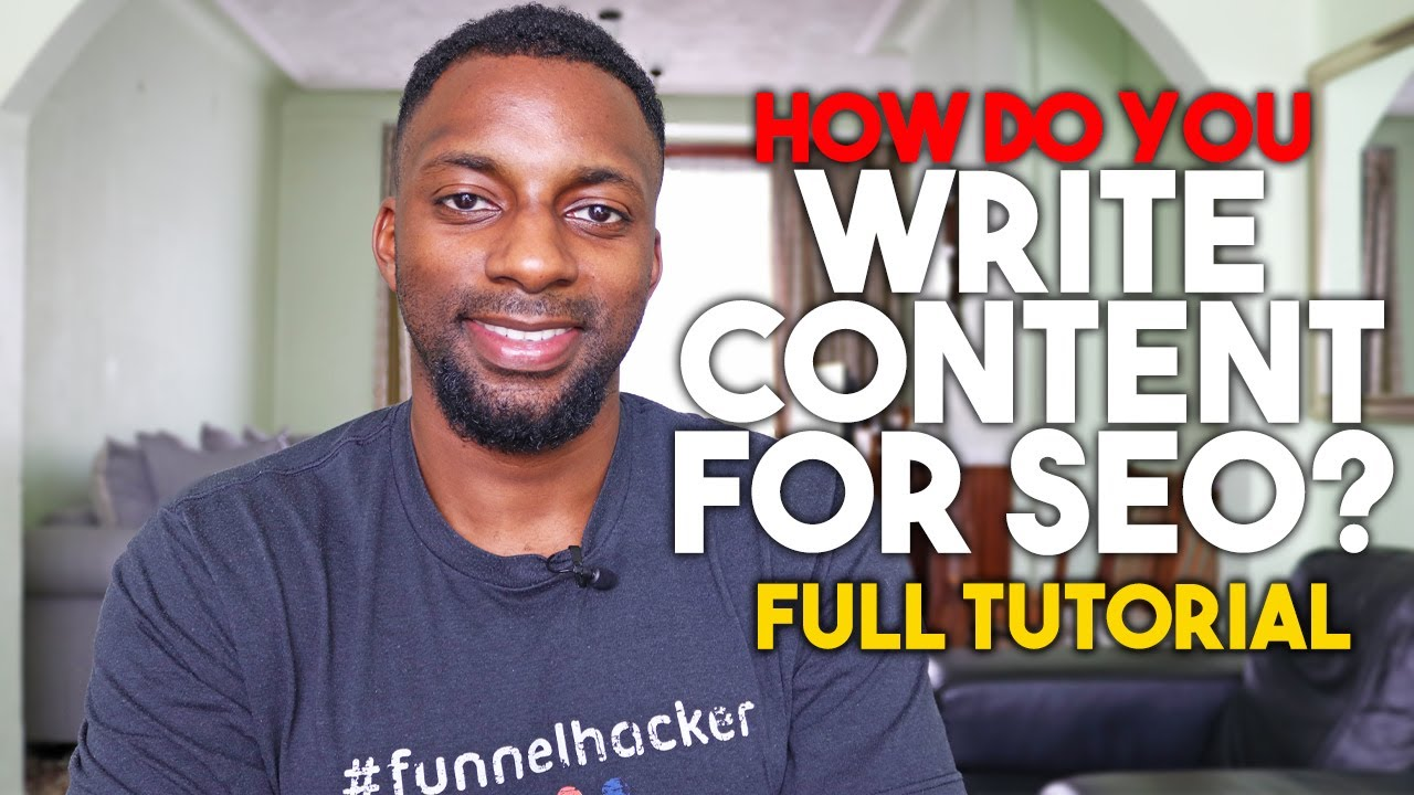 How To Write Good Content For SEO (Tutorial For Beginners) 2020