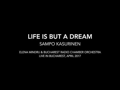 Life Is But A Dream - Elena Mindru & Bucharest Radio Chamber Orchestra