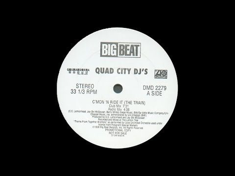 Quad City DJ's - C'Mon 'N Ride It (The Train)