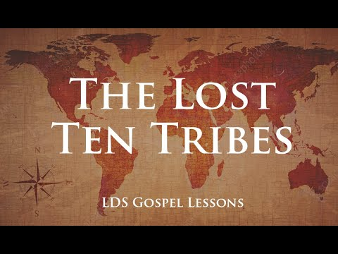The Lost 10 Tribes (LDS Last Days) When Will They Return?