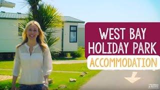 West Bay Holiday Park Accommodation