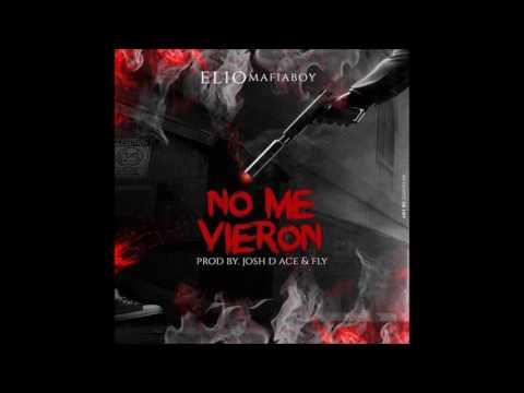 Elio MafiaBoy - No Me Vieron