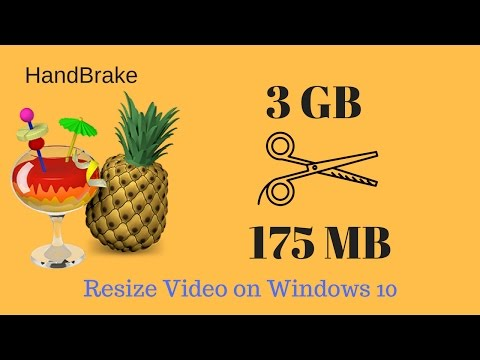 how to resize video on windows 10 - (3GB to 175MB)