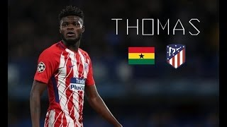 THOMAS PARTEY - Sublime Passes, Skills, Goals - Atlético Madrid & Ghana - 2017/2018