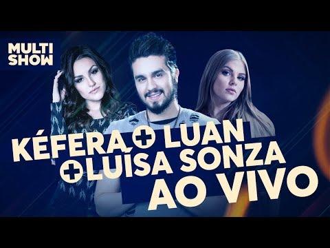 AO VIVO  Luan Santana Kéfera e Luísa Sonza  Canta Luan