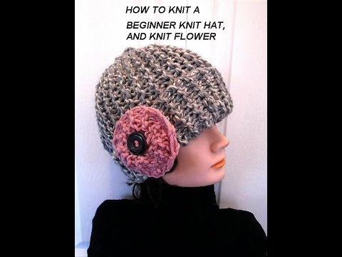 KNIT HAT AND FLOWER, EASY BEGINNER LEVEL, knitting lessons, free ...