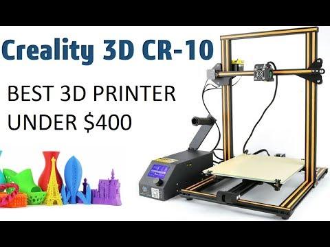 Creality 3D CR - 10 3D Printer Review - Best 3D Printer under $400