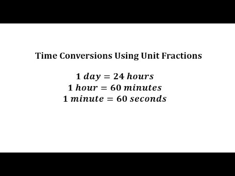Convert Hours And Days To Seconds Using Unit Fractions Youtube