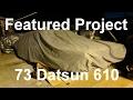 Featured Project - Juan's 1973 Datsun Bluebird 610 - Panchos Garage